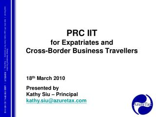 PRC IIT for Expatriates and  Cross-Border Business Travellers