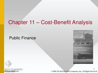 Chapter 11 – Cost-Benefit Analysis