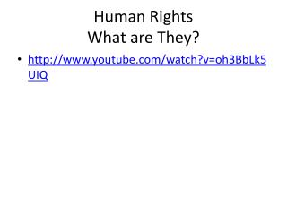 Human Rights What are They?