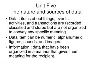 Unit Five The nature and sources of data