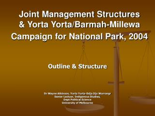 Joint Management Structures  & Yorta Yorta/Barmah-Millewa Campaign for National Park, 2004