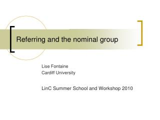 Referring and the nominal group