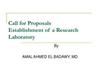 Call for Proposals Establishment of a Research Laboratory