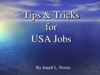 Tips & Tricks for  USA Jobs