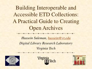 Building Interoperable and Accessible ETD Collections:  A Practical Guide to Creating  Open Archives