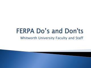 FERPA Do's and Don'ts