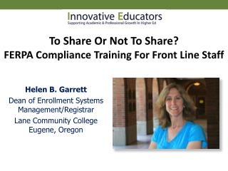 To Share Or Not To Share? FERPA Compliance Training For Front Line Staff