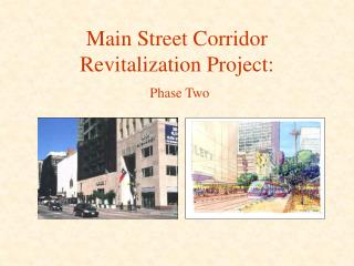 Main Street Corridor Revitalization Project: Phase Two