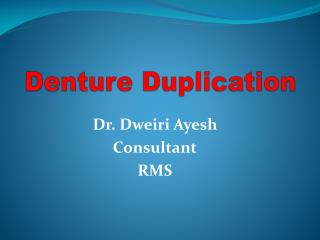 Denture Duplication