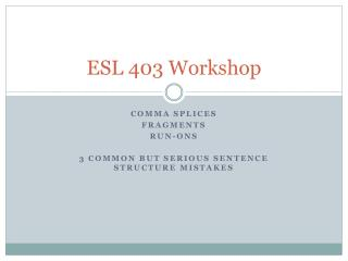 ESL 403 Workshop