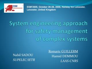 System engineering  approach  for  safety  management of  complex systems