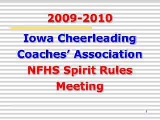 Iowa Cheerleading Coaches' Association  NFHS Spirit Rules Meeting