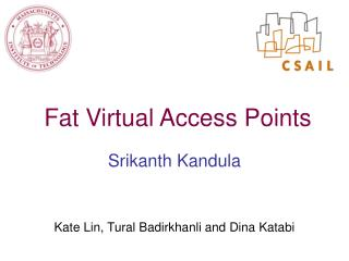 Fat Virtual Access Points