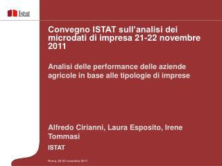 Alfredo Cirianni, Laura Esposito, Irene Tommasi ISTAT
