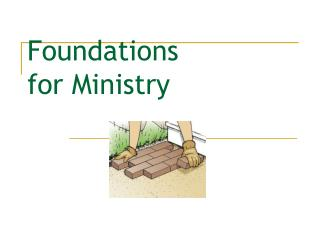 Foundations for Ministry