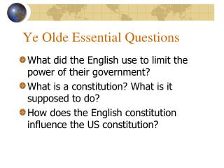 Ye Olde Essential Questions
