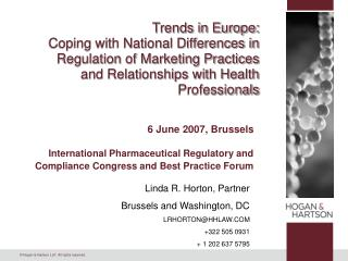 Trends in Europe: Coping with National Differences in Regulation of Marketing Practices  and Relationships with Health P