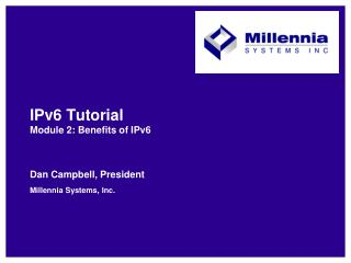 IPv6 Tutorial Module 2: Benefits of IPv6