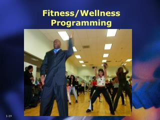Fitness/Wellness Programming