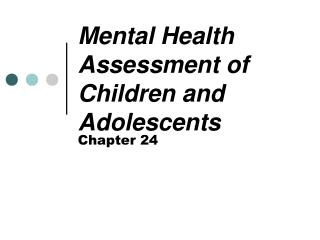 Mental Health Assessment of Children and Adolescents