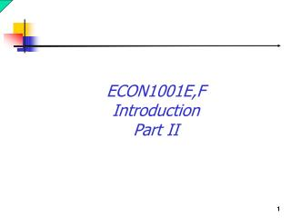ECON1001E,F Introduction Part II