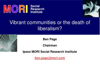 Vibrant communities or the death of liberalism?