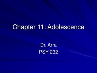 Chapter 11: Adolescence