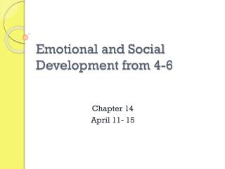 Emotional and Social Development from 4-6