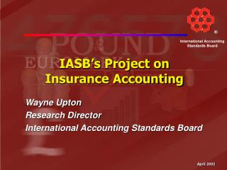 IASB's Project on  Insurance Accounting