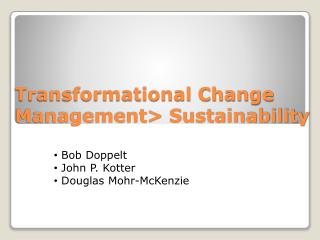 Transformational Change Management> Sustainability