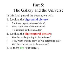 Part 5:   The Galaxy and the Universe