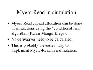Myers-Read in simulation
