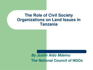 The Role of Civil Society Organizations on Land Issues in Tanzania