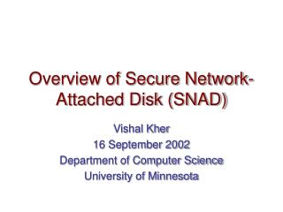 Overview of Secure Network- Attached Disk (SNAD)