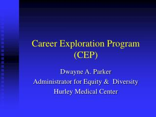 Career Exploration Program (CEP)