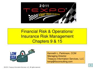 Financial Risk & Operations/ Insurance Risk Management Chapters 9 & 15