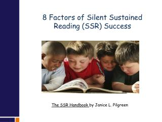 8 Factors of Silent Sustained  Reading (SSR) Success