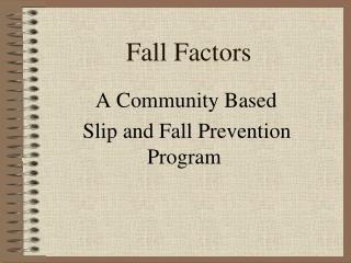 Fall Factors