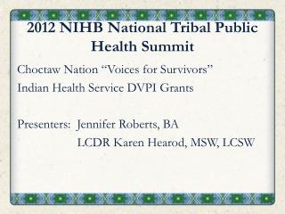 2012 NIHB National Tribal Public Health Summit