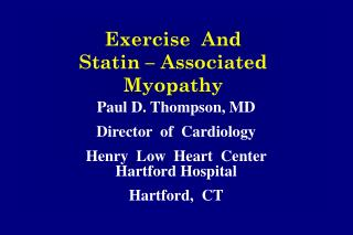 Exercise  And   Statin – Associated  Myopathy