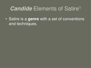 Candide  Elements of Satire 1