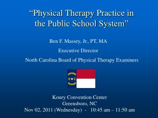 """ Physical Therapy  Practice in the Public School System"""