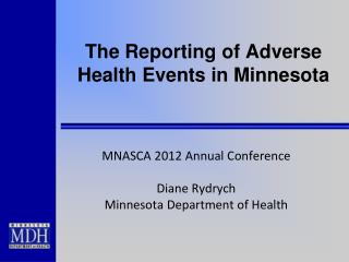The Reporting of Adverse Health Events in Minnesota