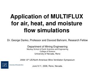 Application of MULTIFLUX for air, heat, and moisture flow simulations