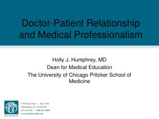 Doctor-Patient Relationship and Medical Professionalism
