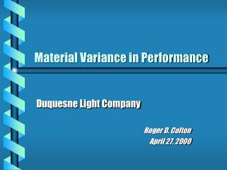 Material Variance in Performance