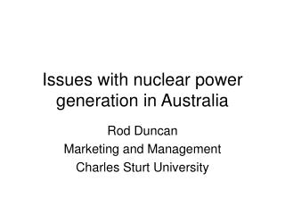Issues with nuclear power generation in Australia
