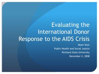Evaluating the International Donor Response to the AIDS Crisis
