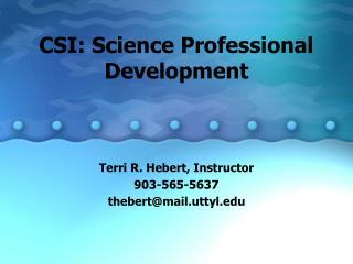 CSI: Science Professional Development