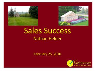 Sales Success Nathan Helder February 25, 2010